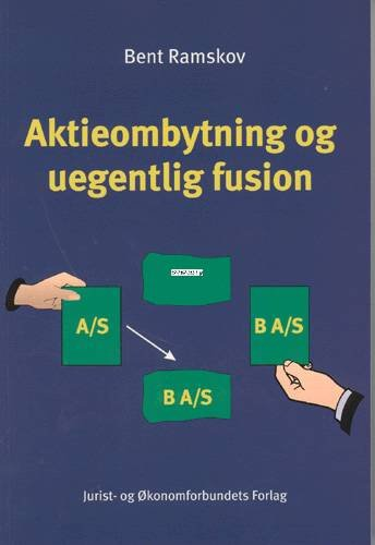Image of   Aktieombytning Og Uegentlig Fusion - Ramskov B - Bog