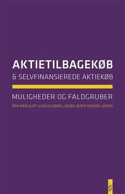 Billede af Aktietilbagekøb Og Selvfinansierede Aktiekøb - Erik Werlauff - Bog
