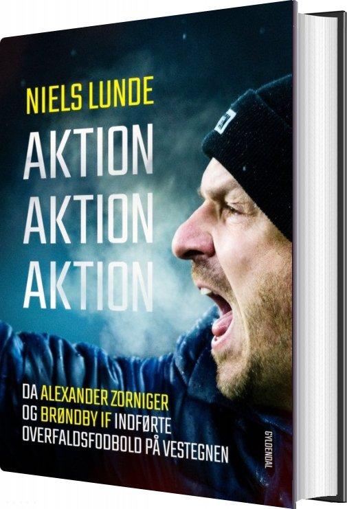 Image of   Aktion Aktion Aktion - Niels Lunde - Bog