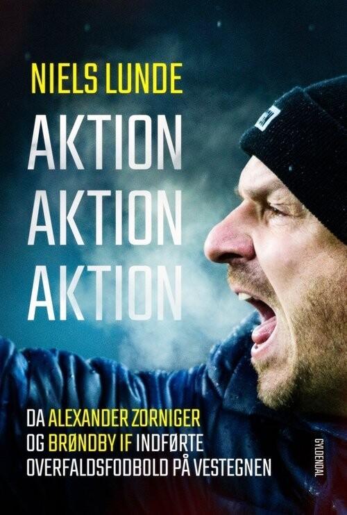 Billede af Aktion Aktion Aktion - Niels Lunde - Bog