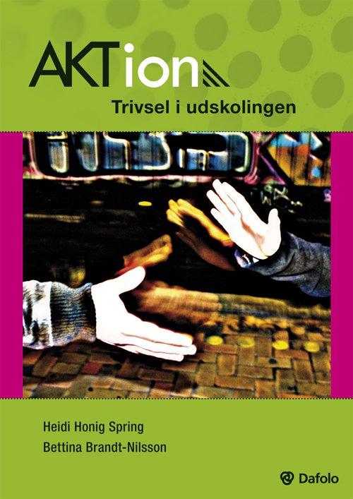 Image of   Aktion - Trivsel I Udskolingen - Bettina Brandt-nilsson - Bog