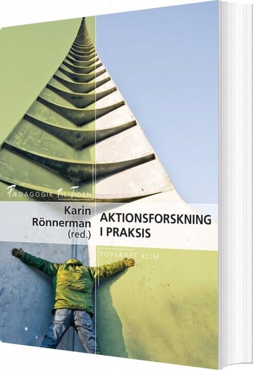 Image of   Aktionsforskning I Praksis - Karin Rönnerman - Bog