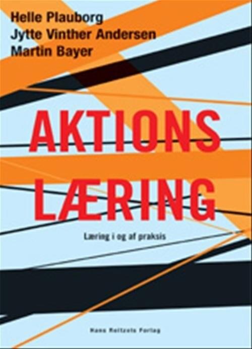 Image of   Aktionslæring - Martin Bayer - Bog