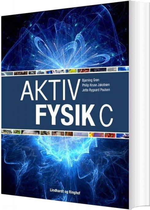 Billede af Aktiv Fysik C - 2. Udgave - Jette Rygaard Poulsen - Bog