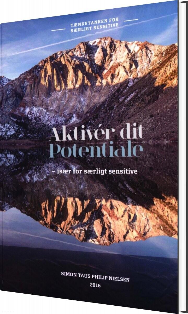 Image of   Aktiver Dit Potentiale - Simon Taus Philip Nielsen - Bog