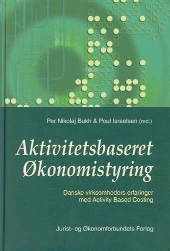 Image of   Aktivitetsbaseret økonomistyring - Israelsen P - Bog