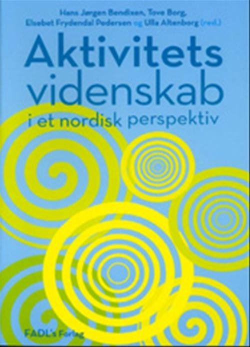 Image of   Aktivitetsvidenskab - Tove Borg - Bog