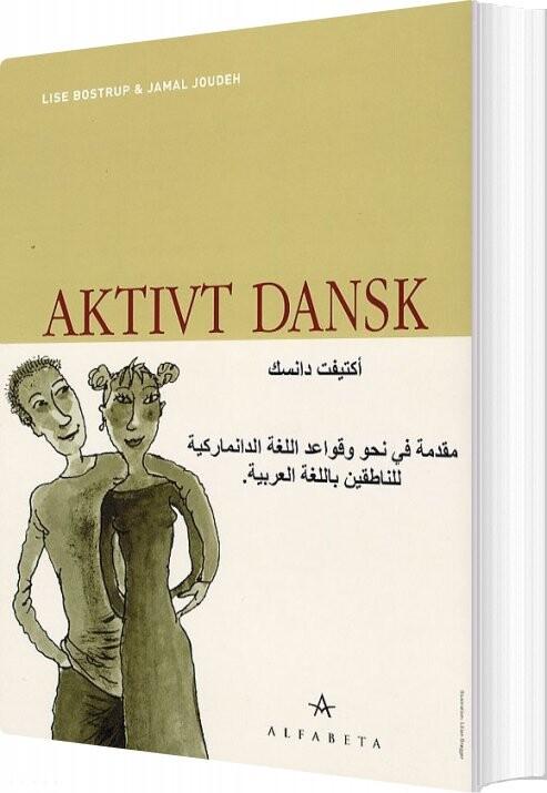 Image of   Aktivt Dansk, Arabisk - Lise Bostrup - Bog