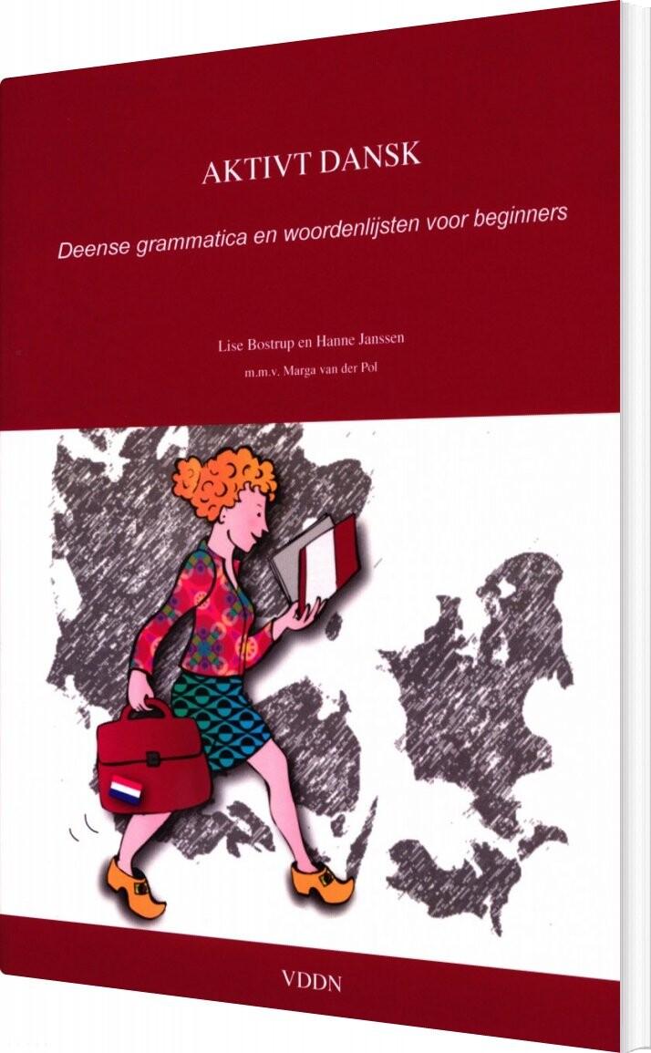 Image of   Aktivt Dansk. Deense Grammatica En Woordenlijsten Voor Beginners - Lise Bostrup - Bog