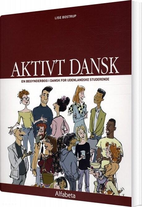 Image of   Aktivt Dansk, Grundbog - Lise Bostrup - Bog