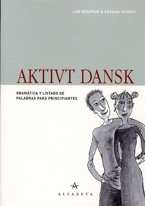 Image of   Aktivt Dansk, Spansk - Lise Bostrup - Bog