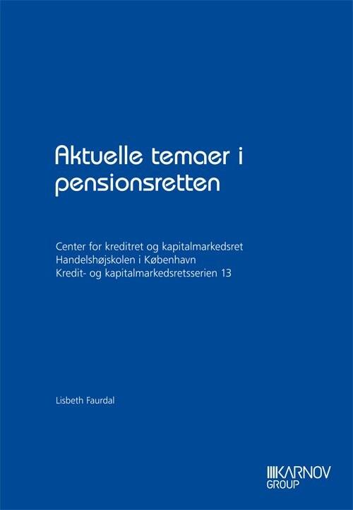 Image of   Aktuelle Temaer I Pensionsretten - Lisbeth Faurdal - Bog