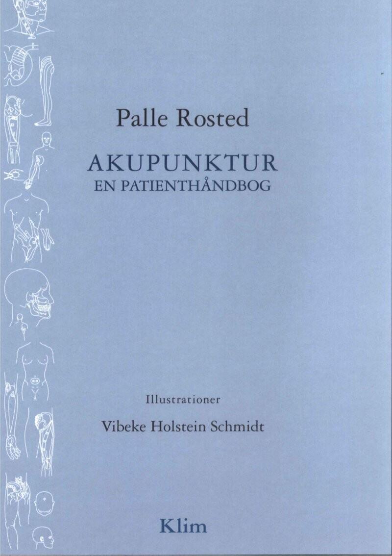 Image of   Akupunktur - En Patienthåndbog - Palle Rosted - Bog