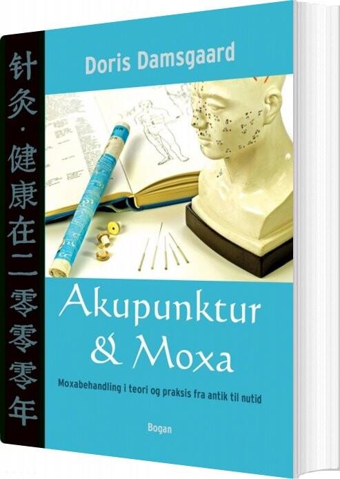 Image of   Akupunktur & Moxa - Doris Damsgaard - Bog