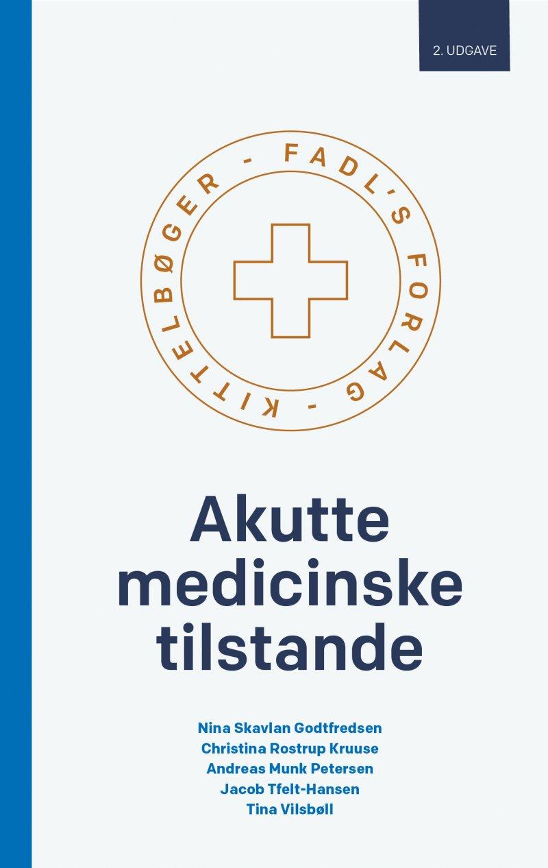 Image of   Akutte Medicinske Tilstande - Christina Rostrup Kruuse - Bog