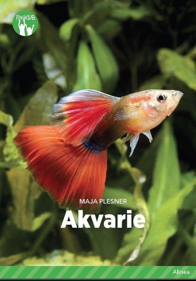 Image of   Akvarie, Grøn Fagklub - Maja Plesner - Bog