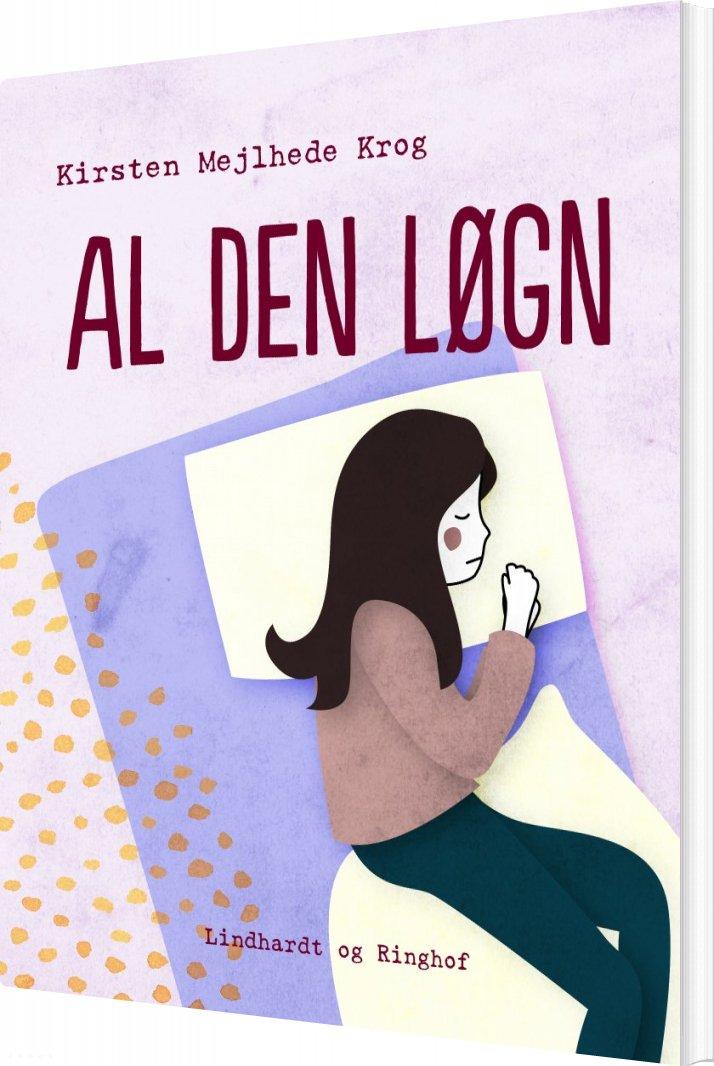 Image of   Al Den Løgn - Kirsten Mejlhede - Bog