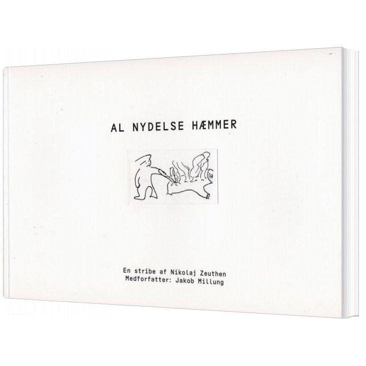 Image of   Al Nydelse Hæmmer - Nikolaj Zeuthen - Bog