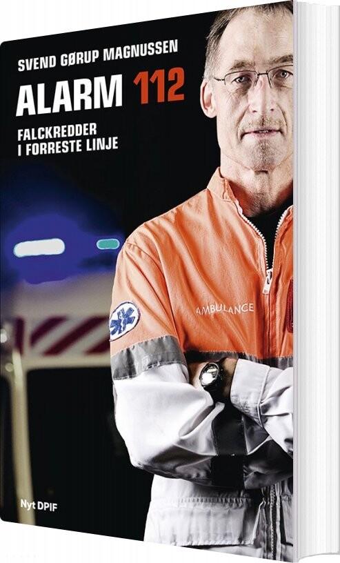 Image of   Alarm 112 - Svend Gørup Magnussen - Bog