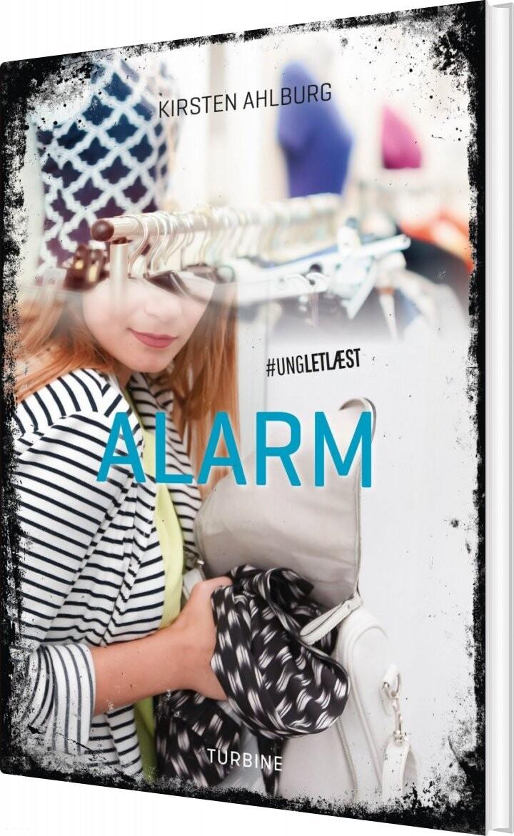 Billede af Alarm - #ungletlæst - Kirsten Ahlburg - Bog
