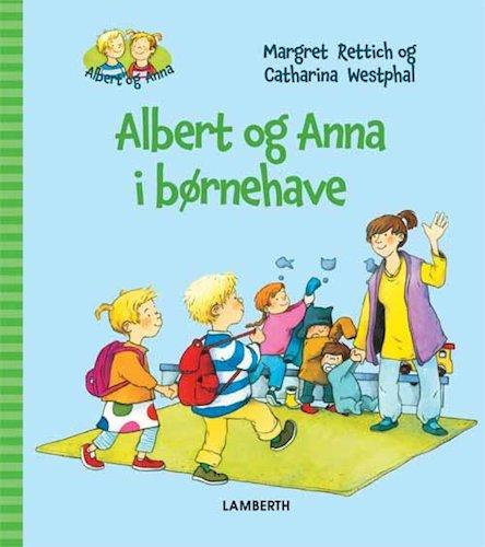Image of   Albert Og Anna I Børnehave - Margret Rettich - Bog