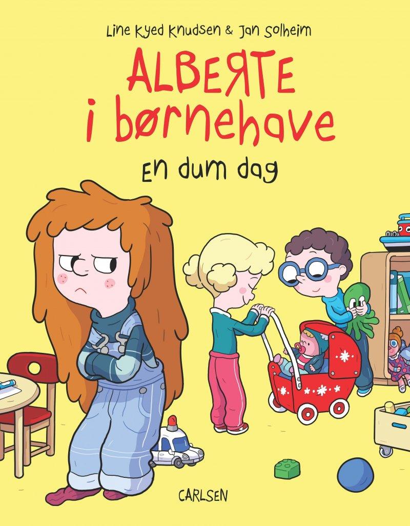 Image of   Alberte I Børnehave (1) - En Dum Dag - Line Kyed Knudsen - Bog