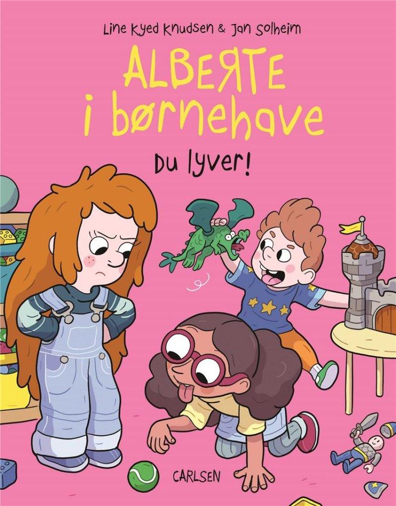 Image of   Alberte I Børnehave (4) - Du Lyver! - Line Kyed Knudsen - Bog