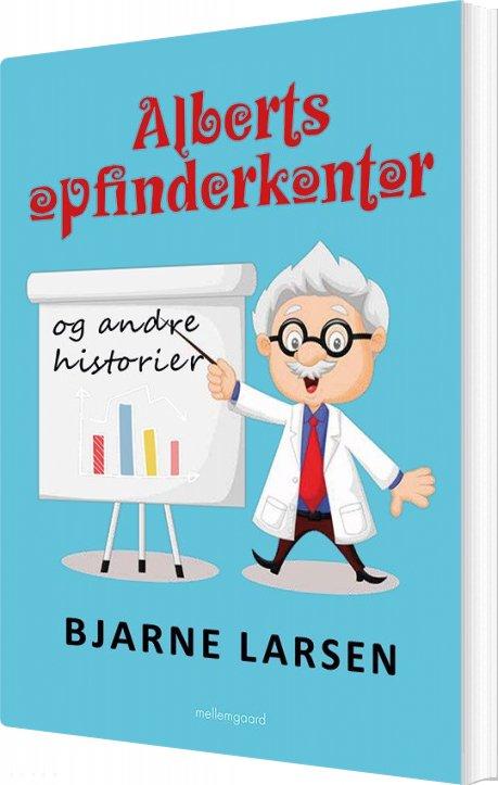 Image of   Alberts Opfinderkontor - Bjarne Larsen - Bog