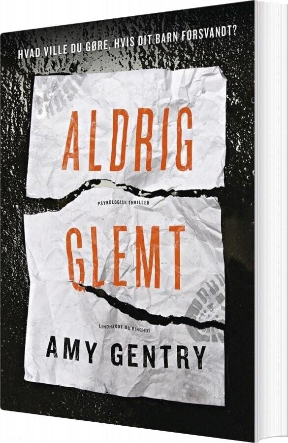 Image of   Aldrig Glemt - Amy Gentry - Bog