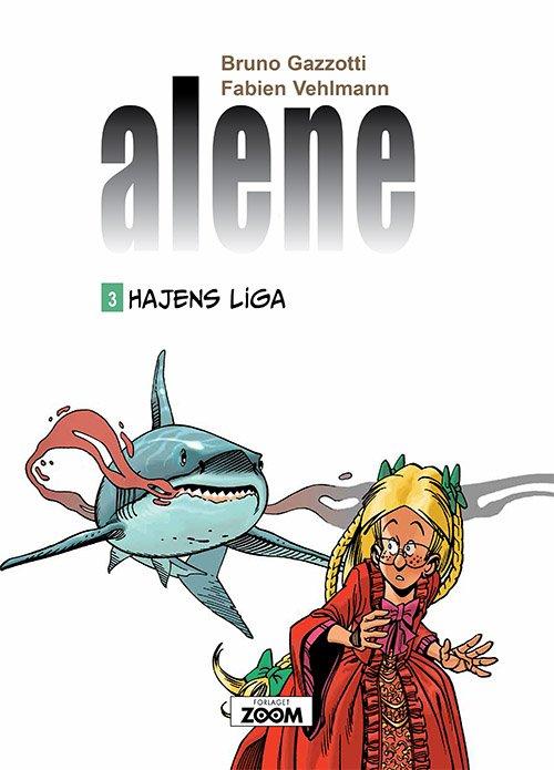 Image of   Alene 3: Hajens Liga - Vehlmann - Tegneserie