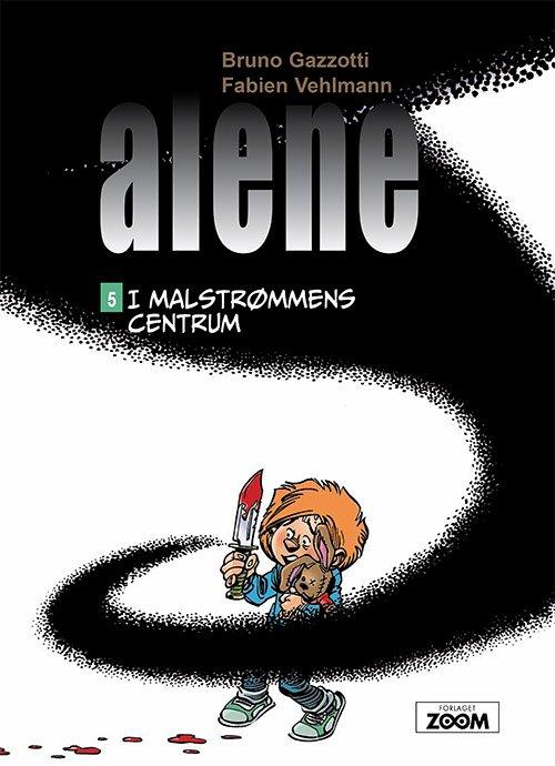 Image of   Alene 5: I Malmstrømmens Centrum - Vehlmann - Tegneserie