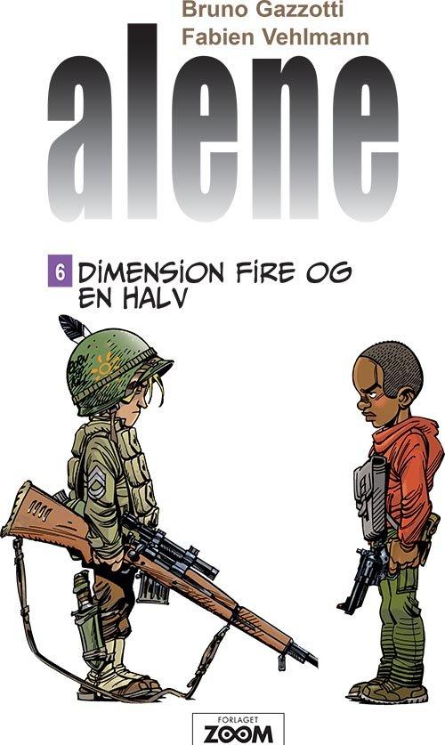 Image of   Alene 6: Dimension Fire Og En Halv - Gazzotti - Tegneserie