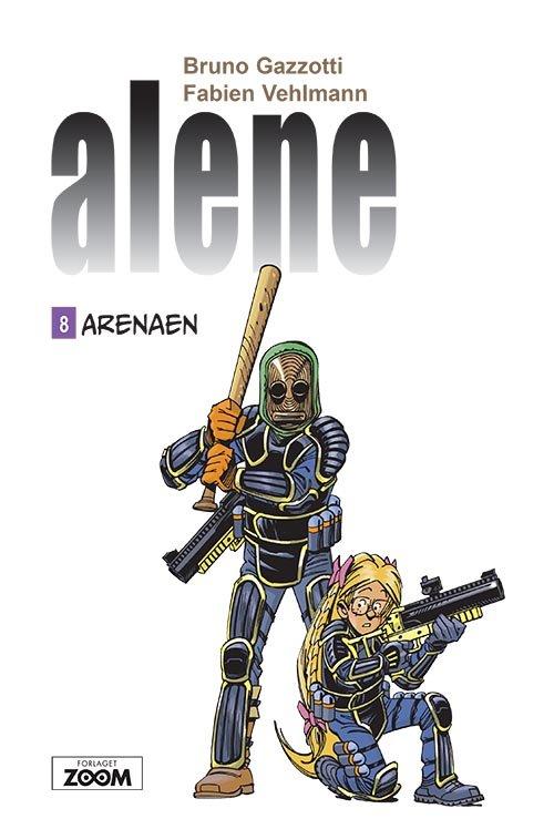 Image of   Alene 8: Arenaen - Gazzotti - Tegneserie