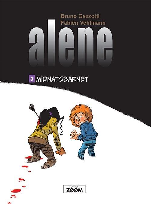 Image of   Alene 9: Midnatsbarnet - Gazzotti - Tegneserie
