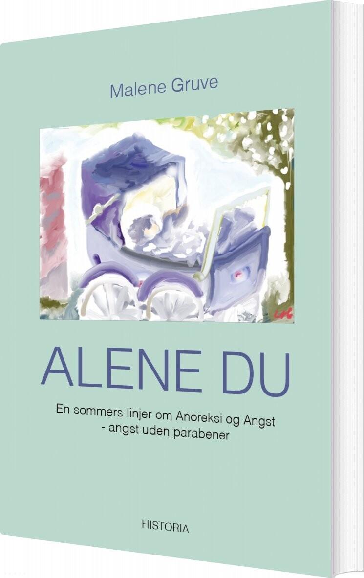 Image of   Alene Du - Malene Gruve - Bog