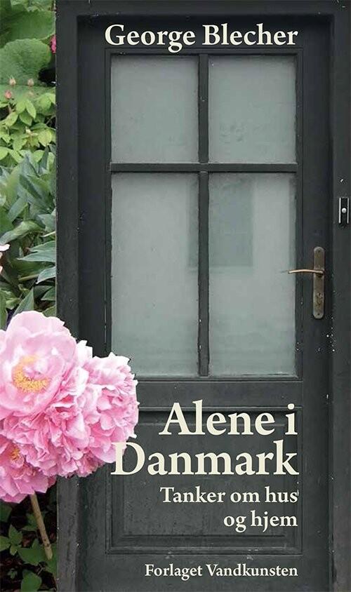 Image of   Alene I Danmark - George Blecher - Bog