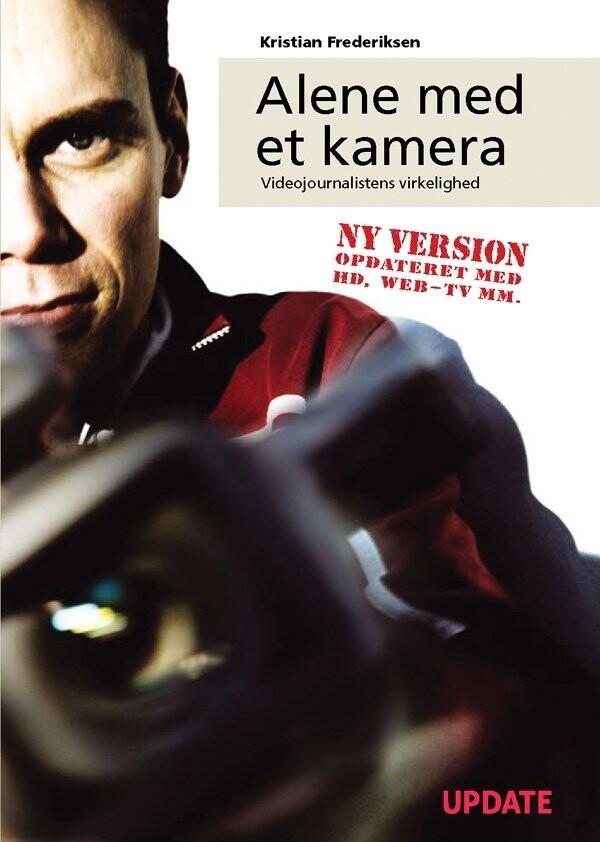 Image of   Alene Med Et Kamera - Kristian Frederiksen - Bog