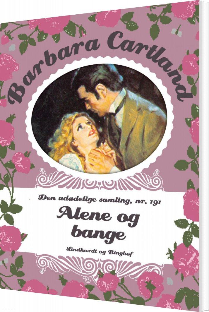 Billede af Alene Og Bange - Barbara Cartland - Bog