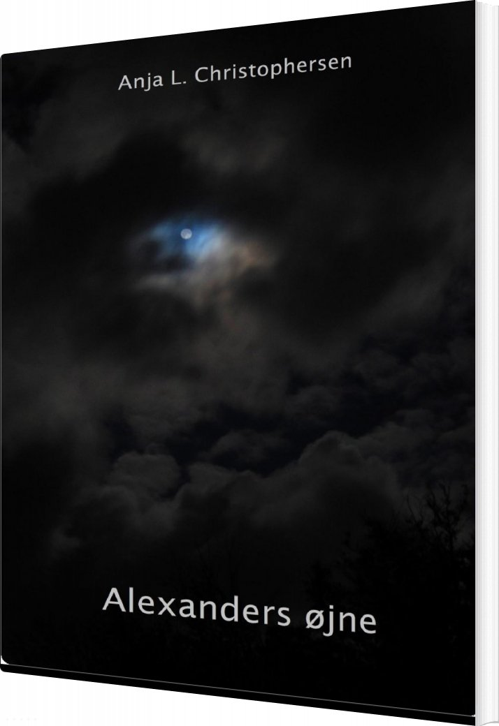 Image of   Alexanders øjne - Anja Lykke Lindberg Christophersen - Bog