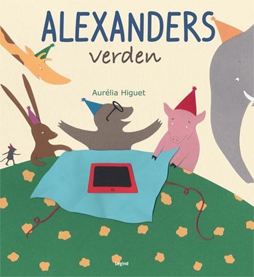 Image of   Alexanders Verden - Aurélia Higuet - Bog