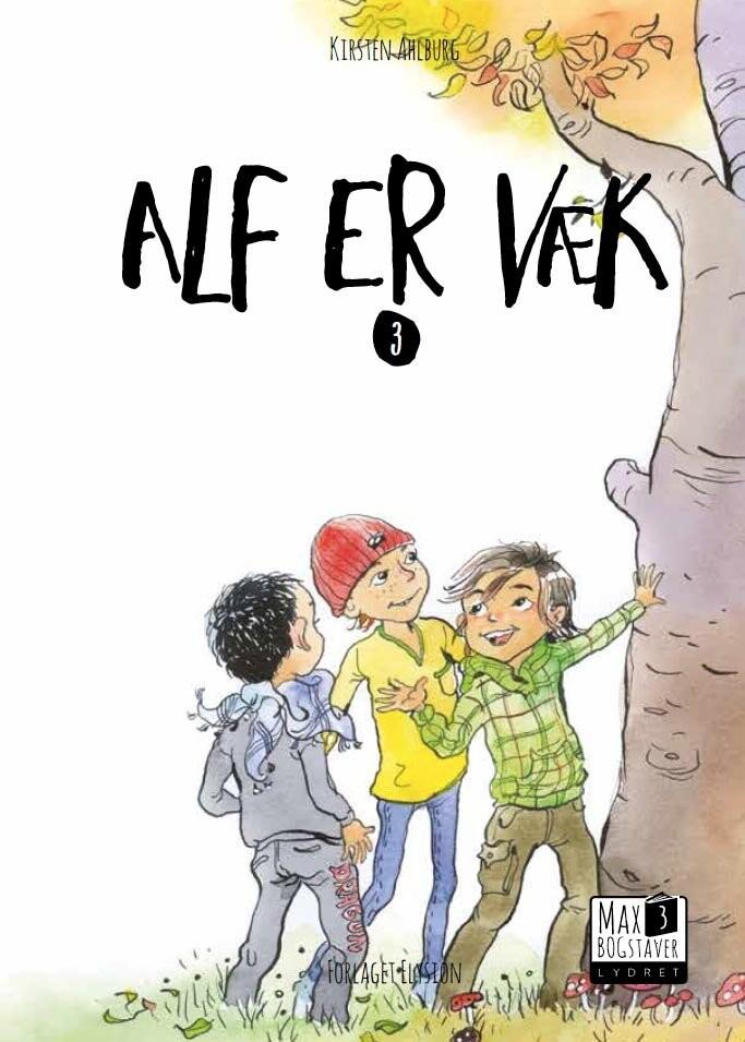 Image of   Alf Er Væk - Kirsten Ahlburg - Bog