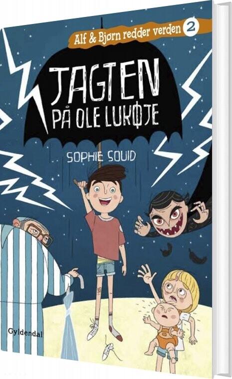 Image of   Alf Og Bjørn Redder Verden 2 - Jagten På Ole Lukøje - Sophie Souid - Bog