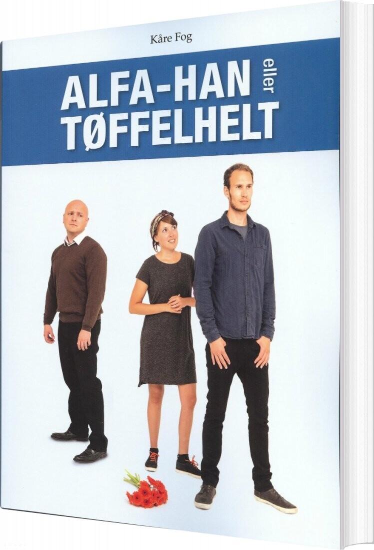 Billede af Alfa-han Eller Tøffelhelt - Kåre Fog - Bog