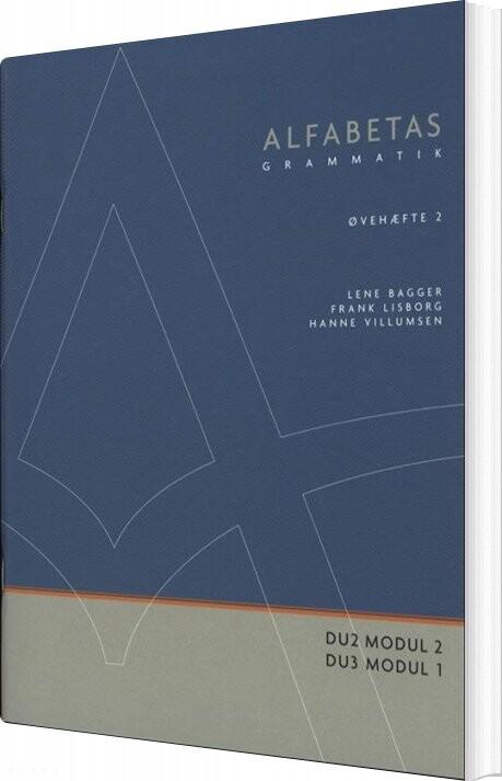 Image of   Alfabetas Grammatik, øvehæfte 2 - Lene Bagger - Bog
