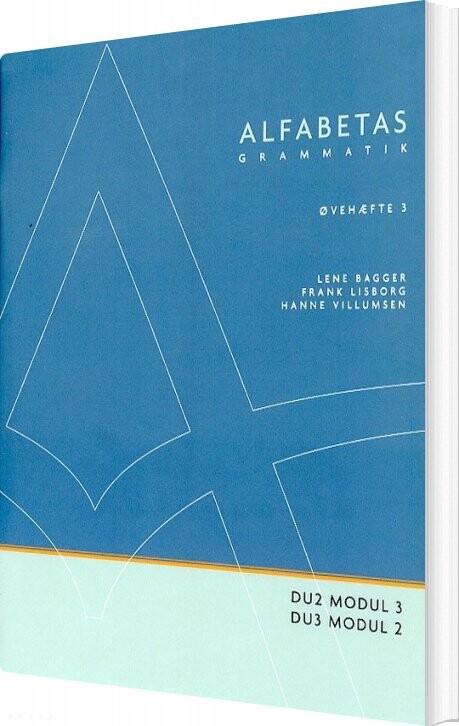 Image of   Alfabetas Grammatik, øvehæfte 3 - Lene Bagger - Bog