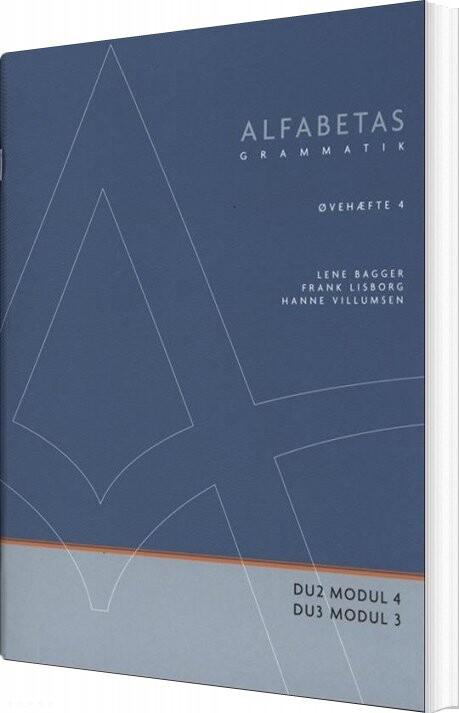 Image of   Alfabetas Grammatik, øvehæfte 4 - Lene Bagger - Bog