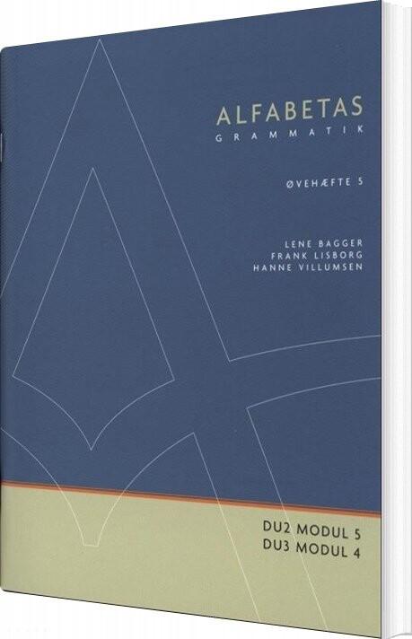 Image of   Alfabetas Grammatik, øvehæfte 5 - Jo Hermann - Bog