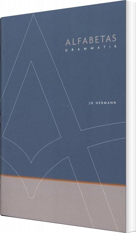 Image of   Alfabetas Grammatik - Jo Hermann - Bog