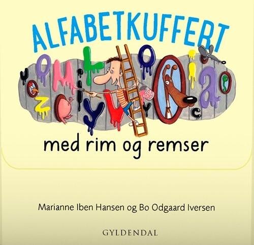 Image of   Alfabetkuffert Med Rim Og Remser - Marianne Iben Hansen - Bog