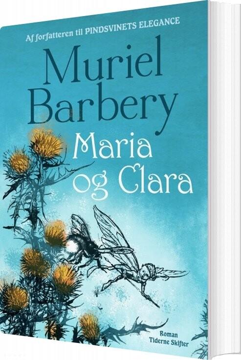 Image of   Maria Og Clara - Muriel Barbery - Bog